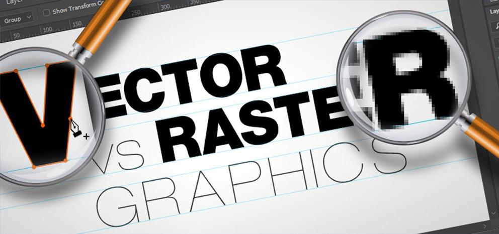 Grafica Raster e Vettoriale: Ecco le differenze!