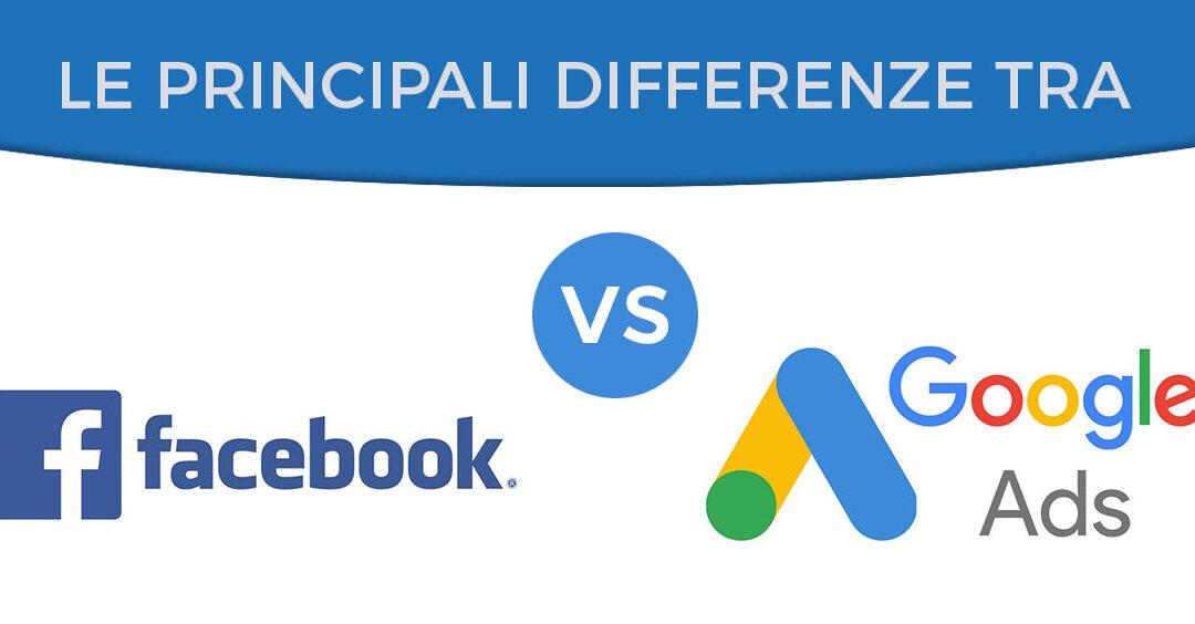 Le differenze tra Google Adwords e Facebook Ads